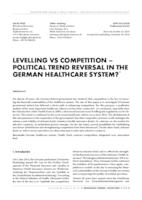 prikaz prve stranice dokumenta Levelling vs competition – political trend reversal in the German healthcare system?