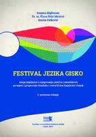 Festival jezika GISKO : uloga knjižnice u njegovanju jezične raznolikosti : primjeri i preporuke Gradske i sveučilišne knjižnice Osijek
